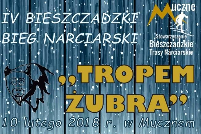 """IV Bieszczadzki Bieg Narciarski """"Tropem Żubra"""" już 10 lutego w Mucznem"""