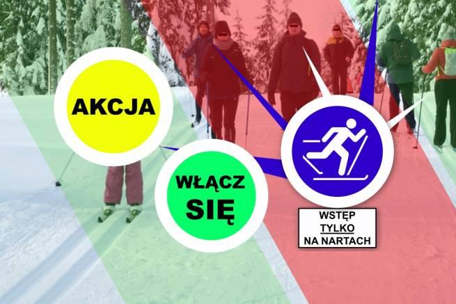 Akcja narciarzy: tak uchronimy trasy biegowe przed zadeptaniem i przejęciem