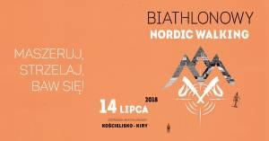 Maszeruj, strzelaj, baw się - czyli VI Otwarte Mistrzostwa Polski w Biathlonowym Nordic Walking
