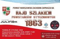 Zaproszenie na Rajd Szlakiem Powstańców Styczniowych - 28 stycznia